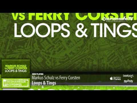 Markus Schulz vs Ferry Corsten - Loops & Tings (Extended Mix)