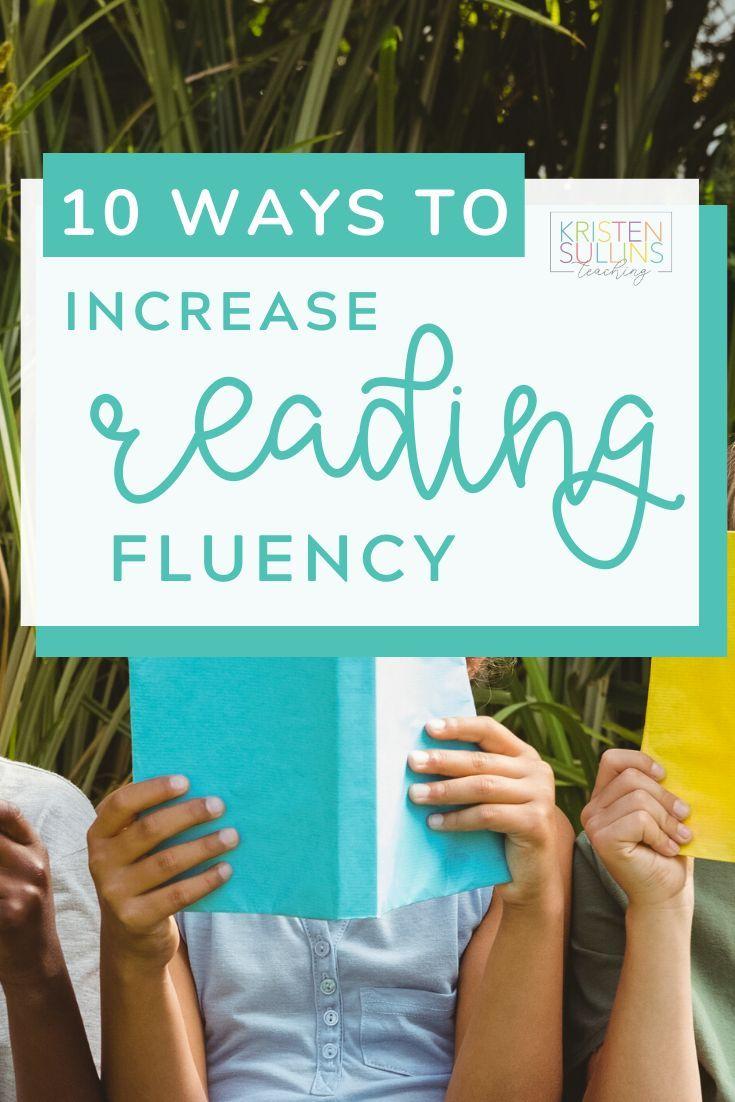 10 Ways To Increase Reading Fluency Teaching Reading Fluency Increase Reading Fluency Reading Fluency [ 1102 x 735 Pixel ]