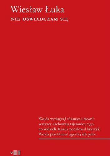 """Książka Wiesława Łuki """"Nie oświadczam się"""" to reporterskie studium zła: przenikliwie zdokumentowane i świetnie napisane. To opowieść, która bezustannie wrze brawurowym językiem, bulgocze i k..."""