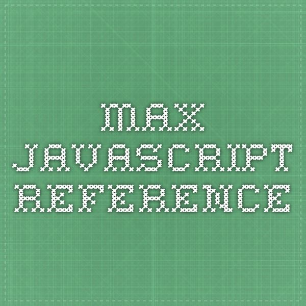 max javascript reference