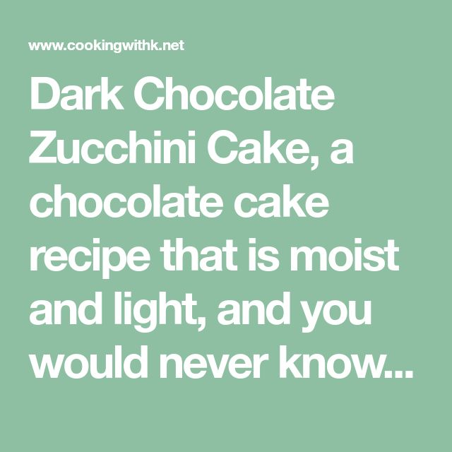 Dark Chocolate Zucchini Cake, a chocolate cake recipe that is moist and light, and you would never know that a summer squash is a secret ingredient. For the icing, I use a classic cocoa powder that makes it taste more like mocha frosting.