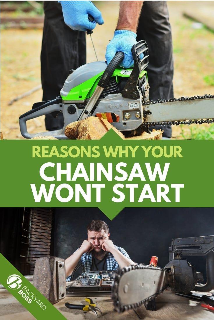 Reasons Why Your Chainsaw Wont Start Chainsaw Chainsaw Repair Electric Chainsaw