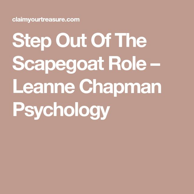 Step Out Of The Scapegoat Role – Leanne Chapman Psychology