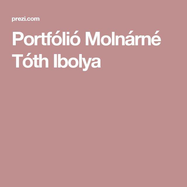 Portfólió Molnárné Tóth Ibolya