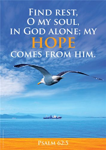 Hope 1: Psa 62:5 : Christian Posters - great designs with a simple Christian message - General Hope Posters - Posters :: Christian Publishing and Outreach (CPO)