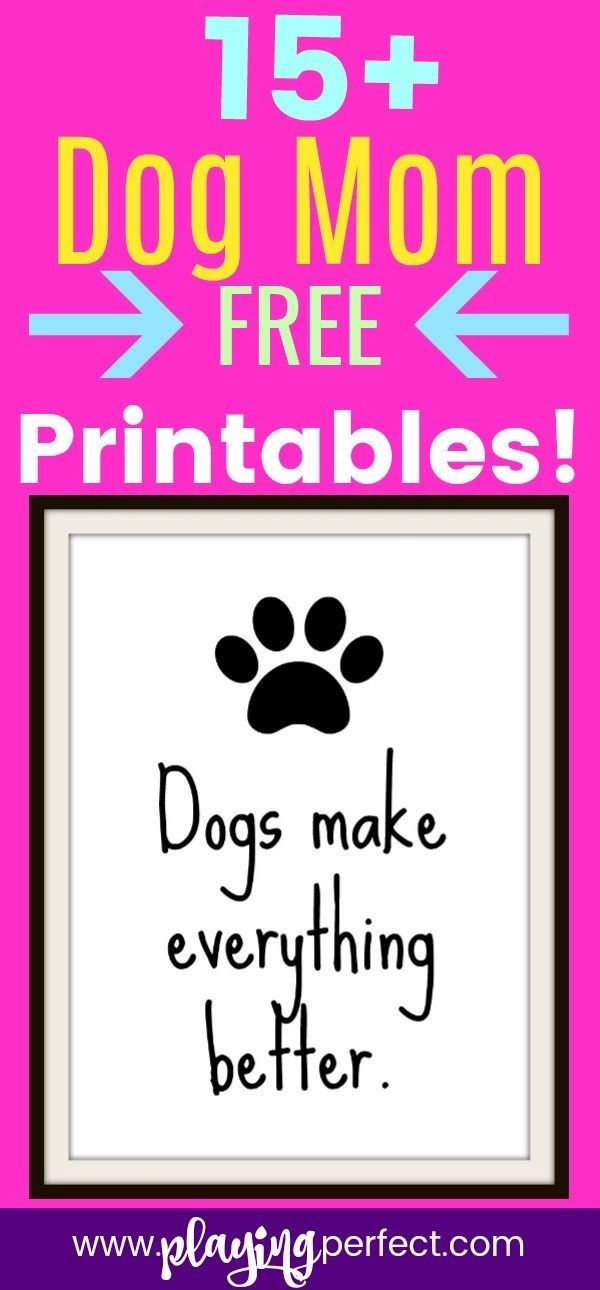 Dog mom, here's a free dog gift for you! This free dog printable pack is free dog decor! Also, if you are looking for some amazing dog gift ideas, here's a list of dog gift ideas with everything dog, even dog mom mugs! FREE printable! | playingperfect.com #printable #printables #freeprintable #freeprintables #freeprint #printablepack #freeprintablepack #freeprints #freedownload #freedownloads #playingperfect #dog #dogs #dogmom #dogmoms #doglover #doglovers #dogdecor #diydecor