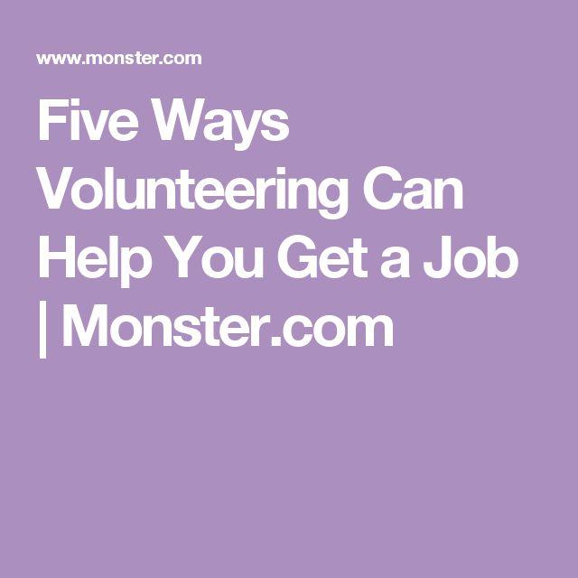 Five Ways Volunteering Can Help You Get A Job | Monster.com