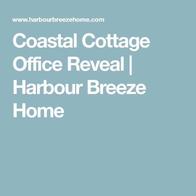 Coastal Cottage Office Reveal | Harbour Breeze Home