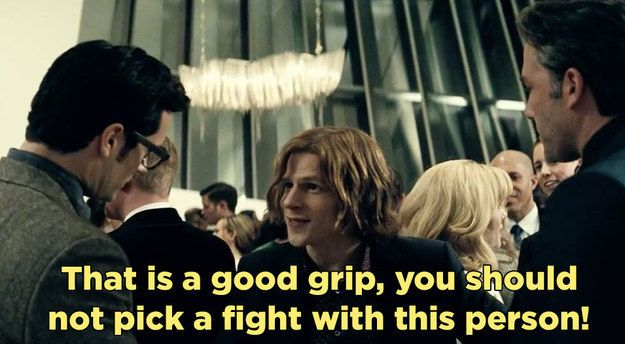 "He appreciates a nice firm handshake. | We Need To Talk About Lex Luthor In ""Batman V Superman"""