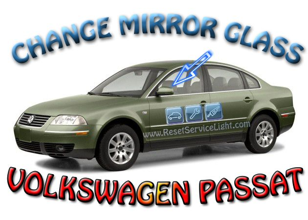 Change mirror glass VW Passat