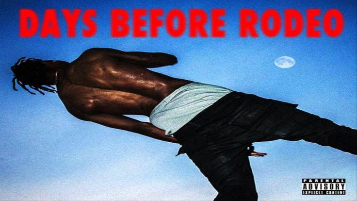Travi$ Scott - Days Before Rodeo: The Prayer (Days Before Rodeo)