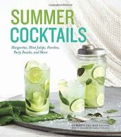 Cover image for Summer cocktails : margaritas, mint juleps, punches, party snacks, and more