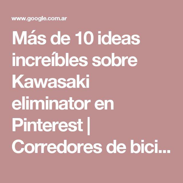 Más de 10 ideas increíbles sobre Kawasaki eliminator en Pinterest | Corredores de bicicleta cafetería, Honda cafe racer y Cafe racer