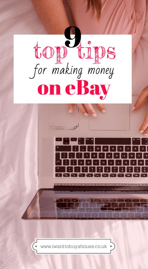 9 Top Tips for Making Money on eBay