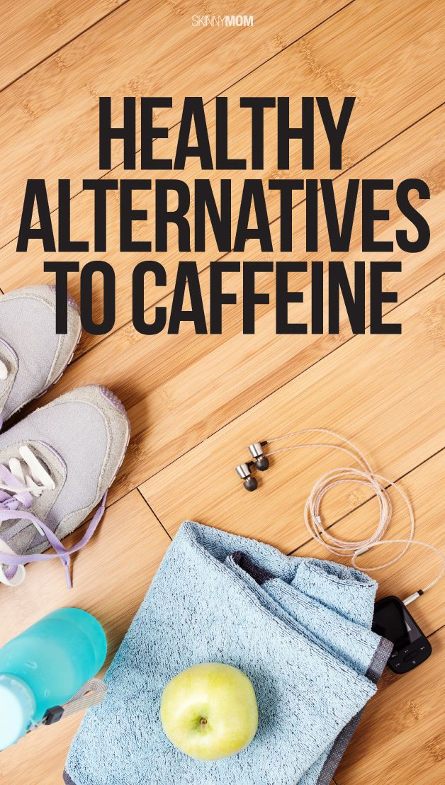 30 HIGH ENERGY alternatives to caffeine!