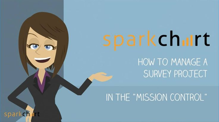 Managing a survey project in the Spark Chart Mission Control In the Spark Chart Mission Control you can plan, distribute surveys, manage the project and analyse and share results for a project.