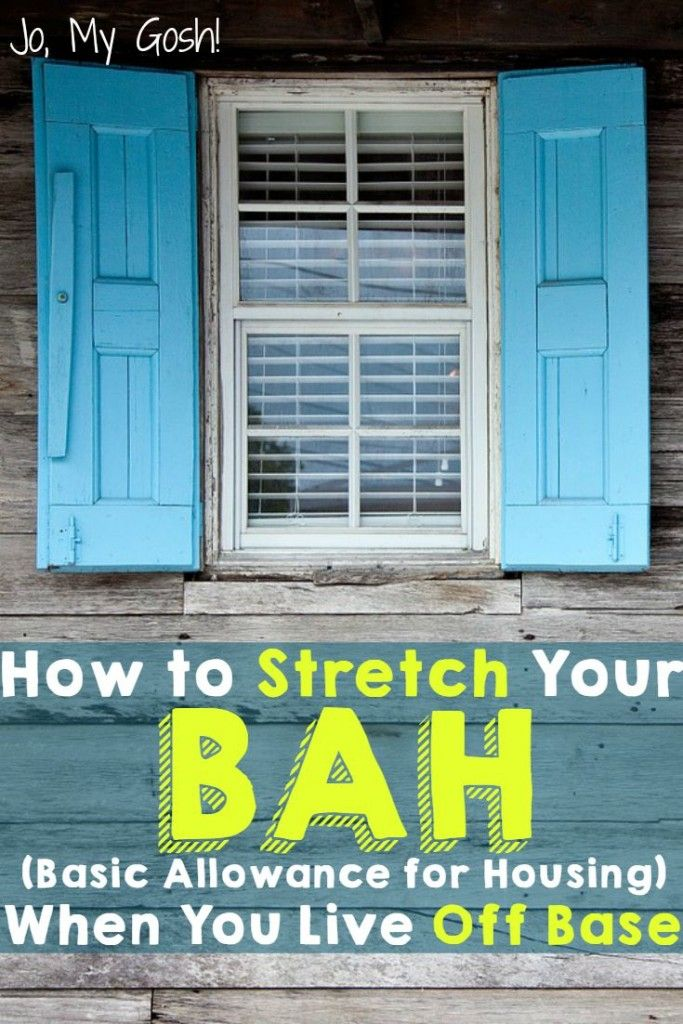 How to Stretch Your BAH When You Live Off Base Military
