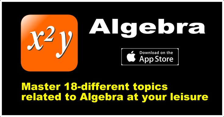 Learn Algebra on your iOS device : https://itunes.apple.com/us/app/algebra-learn-practice-factors/id982807328?mt=8