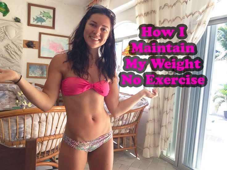 How I Maintain My Weight Without Exercise || Sedentary Lifestyle