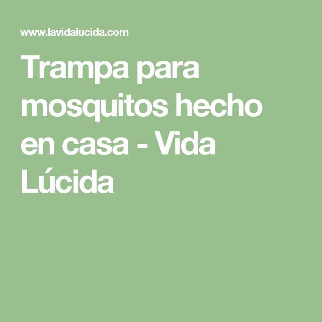 Trampa para mosquitos hecho en casa - Vida Lúcida