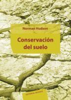 Conservación del suelo / Norman Hudson