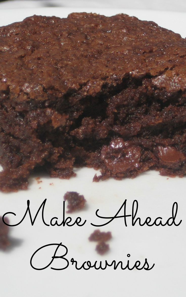 Make Ahead Brownies - Possibly the most perfect light textured brownie recipe ever. The only brownie I can easily eat have a pan of.
