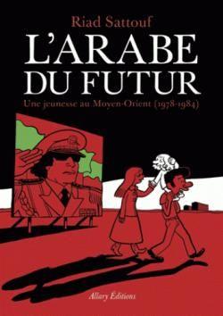L'arabe du futur par Riad Sattouf