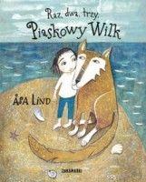 Raz, dwa, trzy. Piaskowy Wilk - Asa Lind - Aros - dyskont książkowy - hurtownia książek