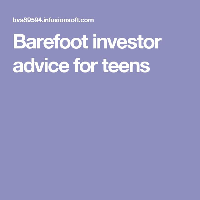 Barefoot investor advice for teens
