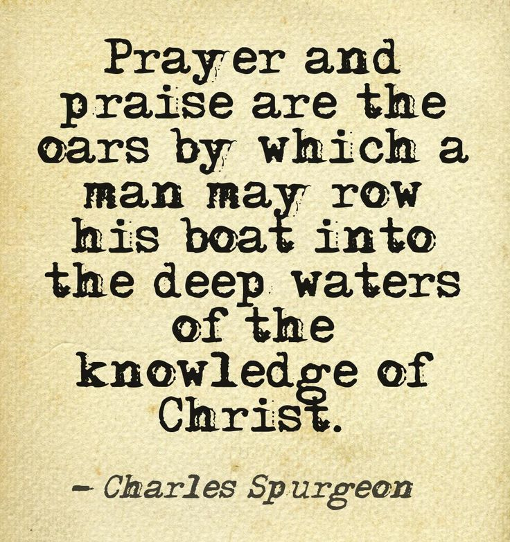 Charles Spurgeon -- Did not expect to find him in the quotes category. Twas a pleasant surprise.