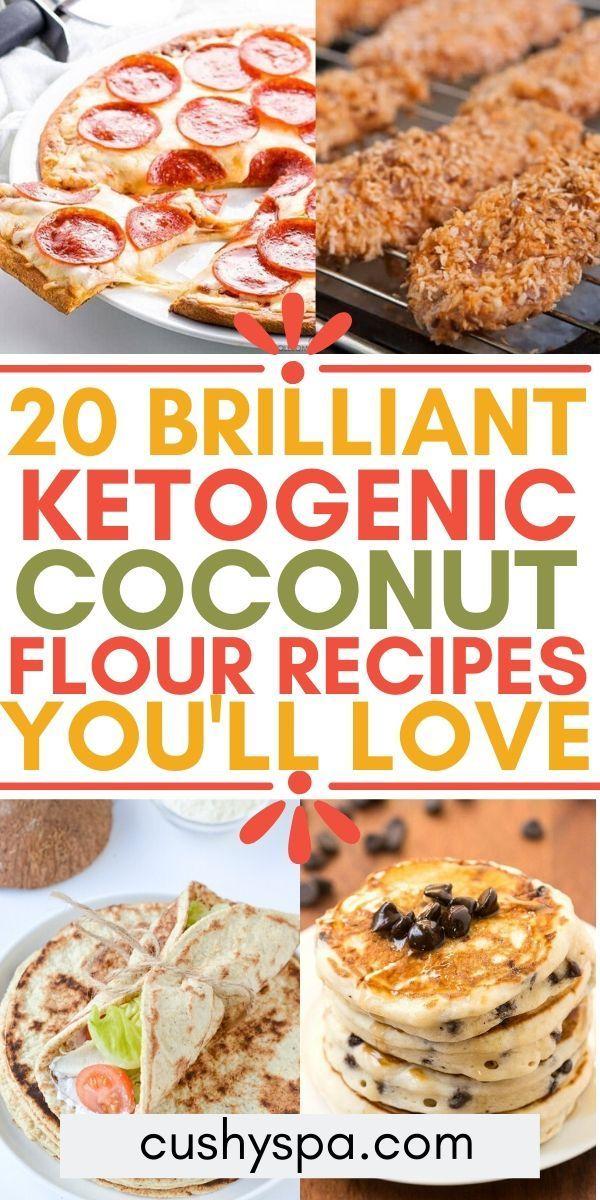 20 Delicious Ketogenic Coconut Flour Recipes Coconut Flour Recipes Coconut Flour Recipes Using Coconut Flour