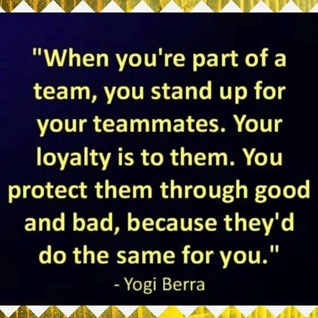 I love this, wish it were true for all team mates... some are in it for themselves sadly...