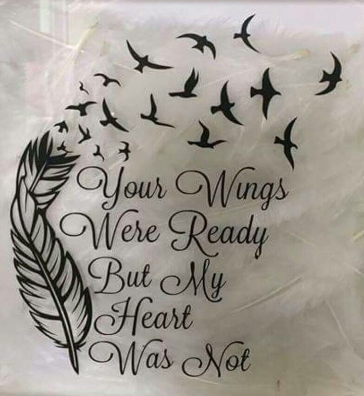 Nothing could've ever prepared me for the pain of losing you. I miss you so much. This would be a awesome tattoo.