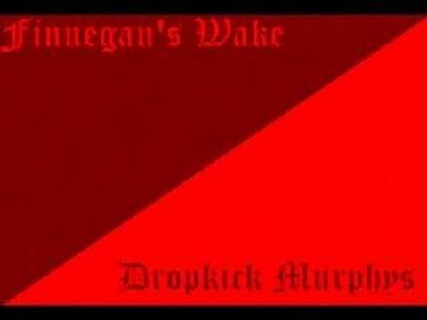 A funny traditional Irish song in a great arrangement by the Dropkick Murphys.