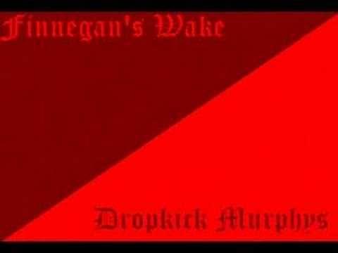 dropkick murphys - finnegan's wake