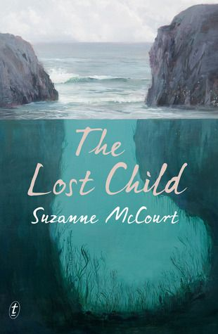The lost child by Suzanne McCourt - Miles Franklin Long List