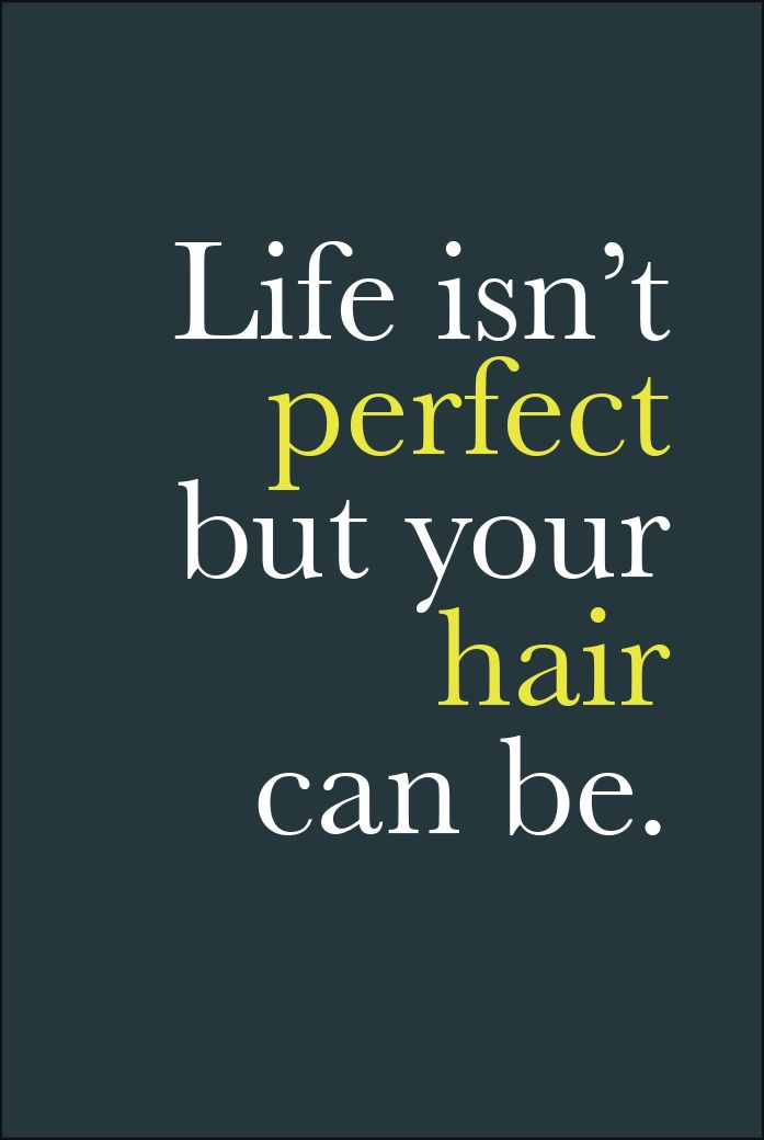 Best 25 hair quotes ideas on pinterest hair salon for Salon quotes of the day