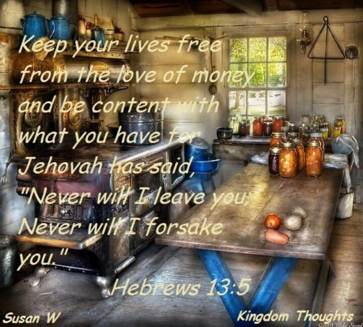 """""""Keep yourselves free from the love of money'Hebrews 13:5"""