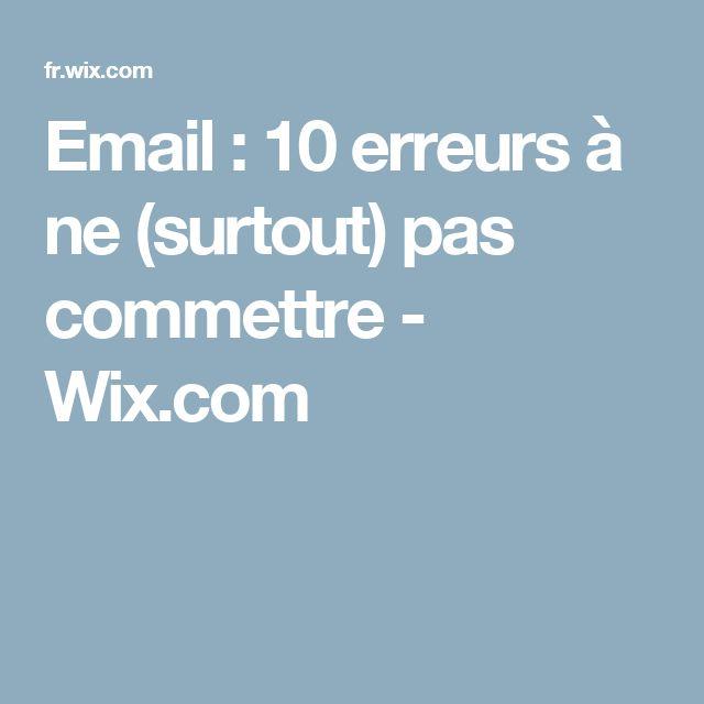 Email : 10 erreurs à ne (surtout) pas commettre - Wix.com