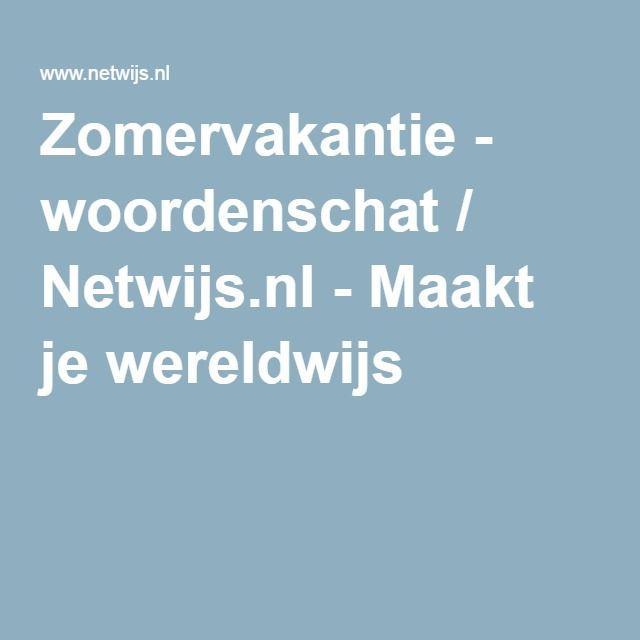 Zomervakantie - woordenschat / Netwijs.nl - Maakt je wereldwijs
