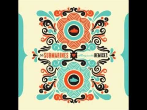 Good lounge/trip hop song I just found. The Submarines - 1940 (Amplive Remix)