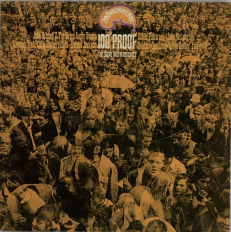 """7/4/2016 100% Proof """"A taste of marmalade"""" The Marmalade was the record label run by Giorgio Gomelsky. Tracks from Julie Driscoll & Brian Auger, Blossom Toes, a couple of the guys who went ton to form 10cc (Godley & Goldman), some jazzy stuff from Chris Barber, Otillie Patterson and John McLaughlin plus a Gordon Jackson and someone called Le Lievre. Of its time...."""