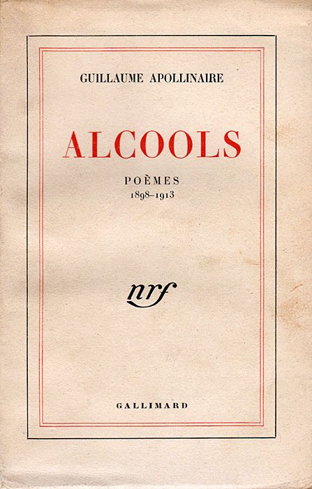 Guillaume Apollinaire • Alcools, 1913