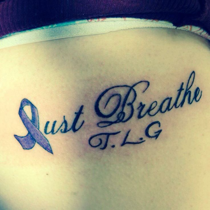 Cystic Fibrosis tattoo: Just breathe I would get different initials of course but I like this idea.