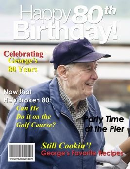 Unique 80th Birthday Gift - A Personalized Fake Magazine Cover from YourCover