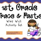 $This activity is used throughout the year as you introduce each new word wall word for 1st grade. It's great practice and allows for physical memor...