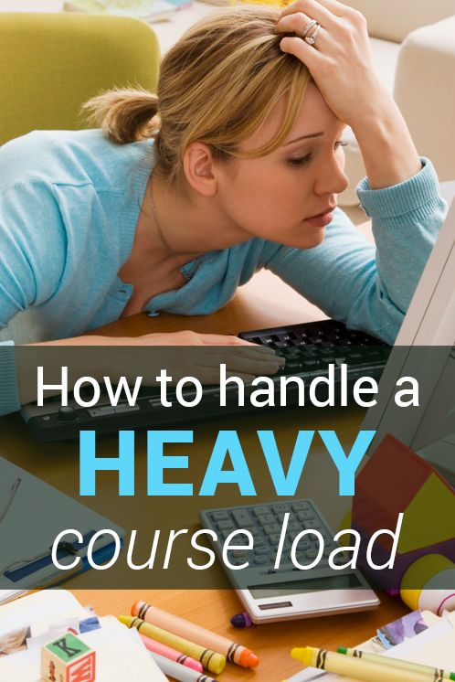 How to Handle a Heavy Course Load in college - Students spend their college years feeling stressed because of hard classes and heavy course loads. Here are some tips for handling it all.