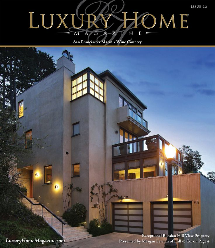 Luxury Home Magazine San Francisco