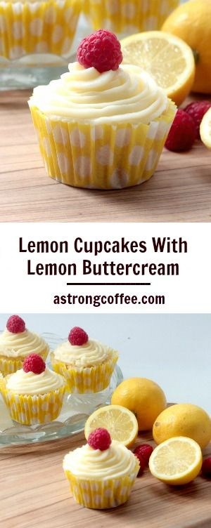 Easy to make Lemon Cupcakes With Lemon Buttercream and topped with a raspberry.
