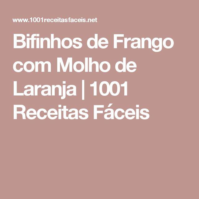 Bifinhos de Frango com Molho de Laranja | 1001 Receitas Fáceis